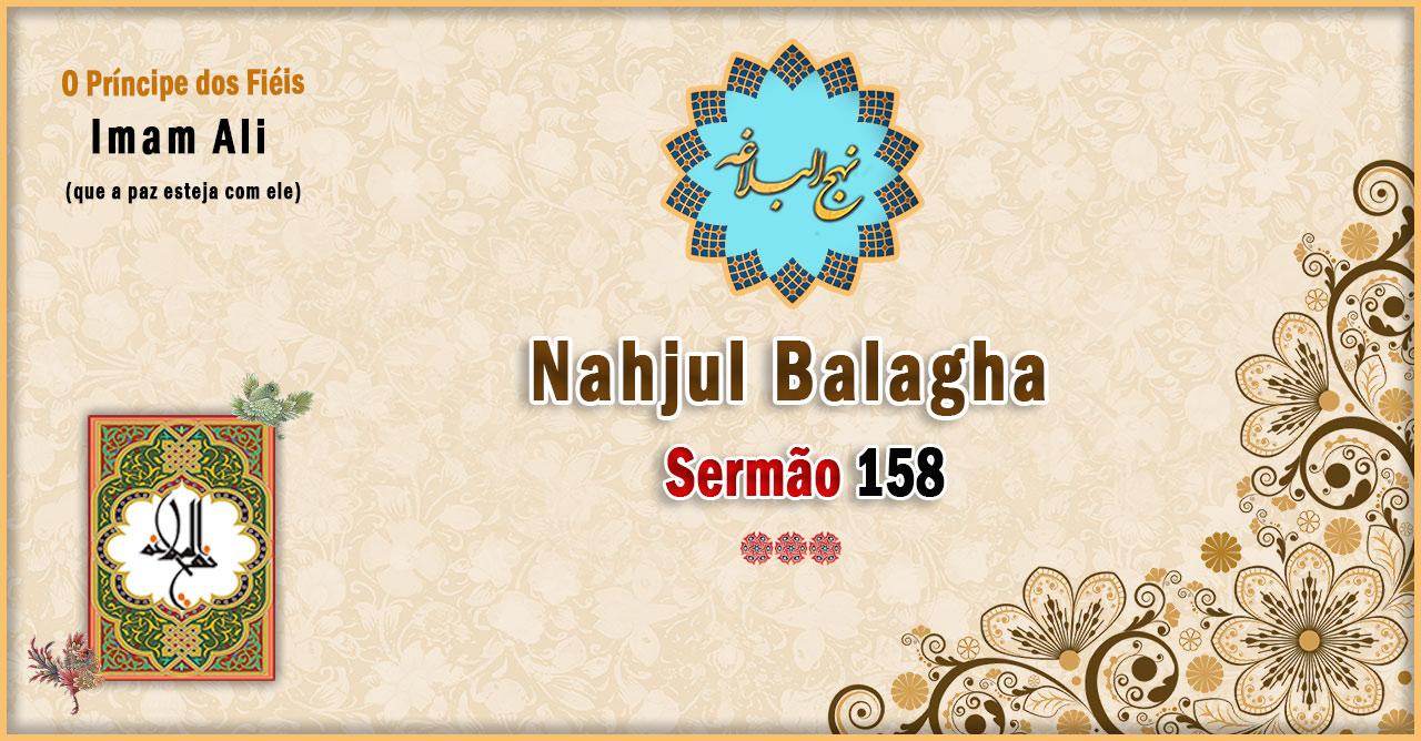 Nahjul Balagha Sermão nº 158