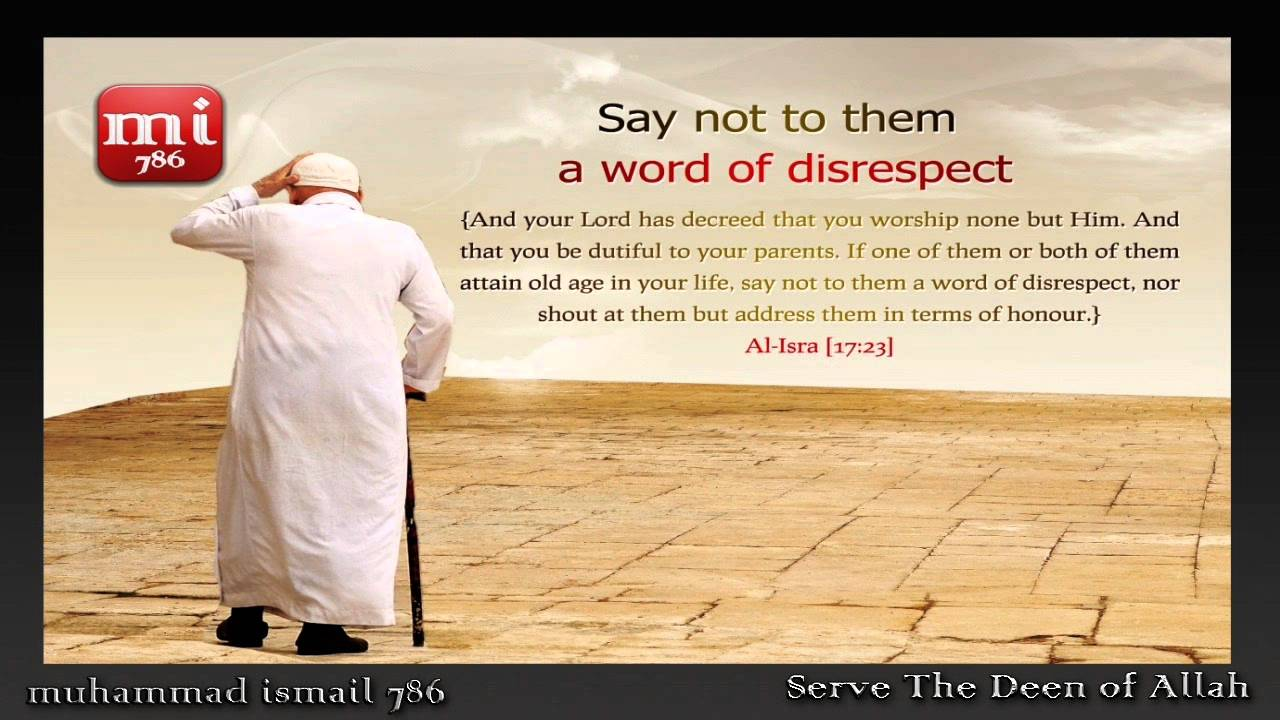 Respect and Kindness to Parents | Followers of The Wilayah