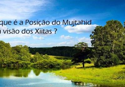 a Posição do Mujtahid