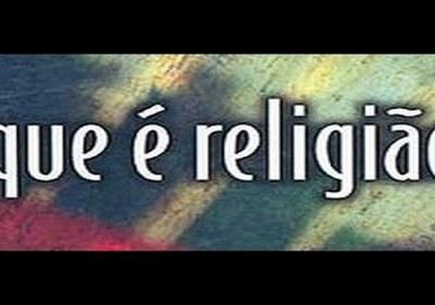 o que  é  Religião ?