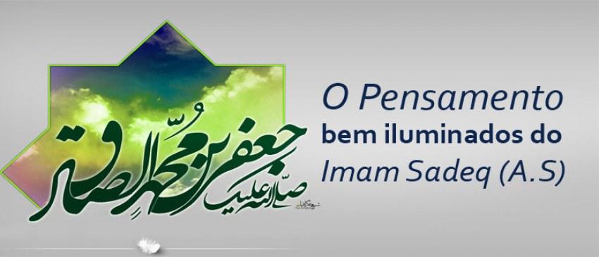 O Pensamento bem iluminados do Imam Sadeq (A.S)