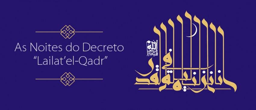 "As Noites do Decreto ""Lailat'el-Qadr"""