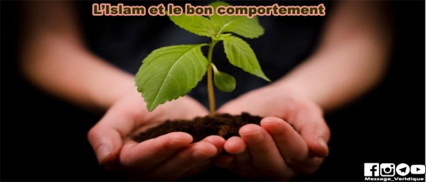 L'Islam, le bon comportement et l'éthique