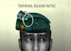 Takfirisme, religion factice (3)