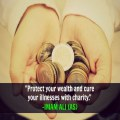 How to protect our wealth and increase our sustenance?