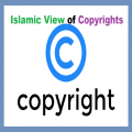 Islamic View on Copyrights