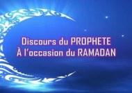 LE SERMON DU PROPHÈTE POUR LE RAMADAN
