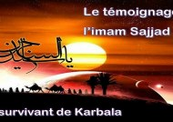 L'IMAM SAJJAD (as), le survivant de Karbala raconte...